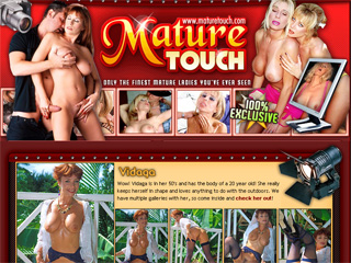 Mature Touch - only the Finest mature ladies you've ever seen
